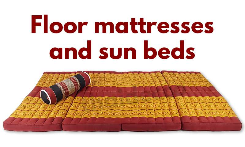 Floor mattresses and sunbeds for indoor and outdoor use
