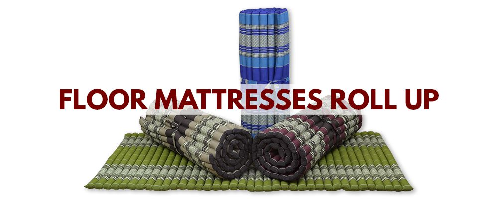 Floor mattresses in Roll up models from Thailand