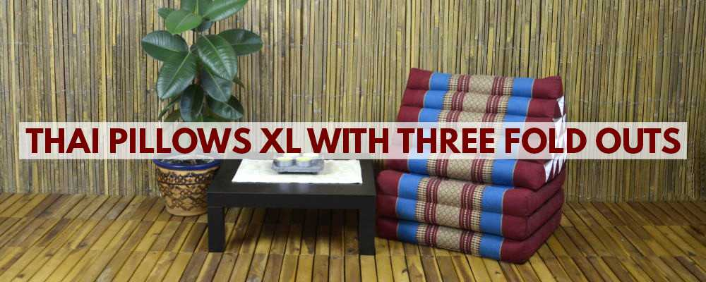Thai Pillows XL with three fold outs