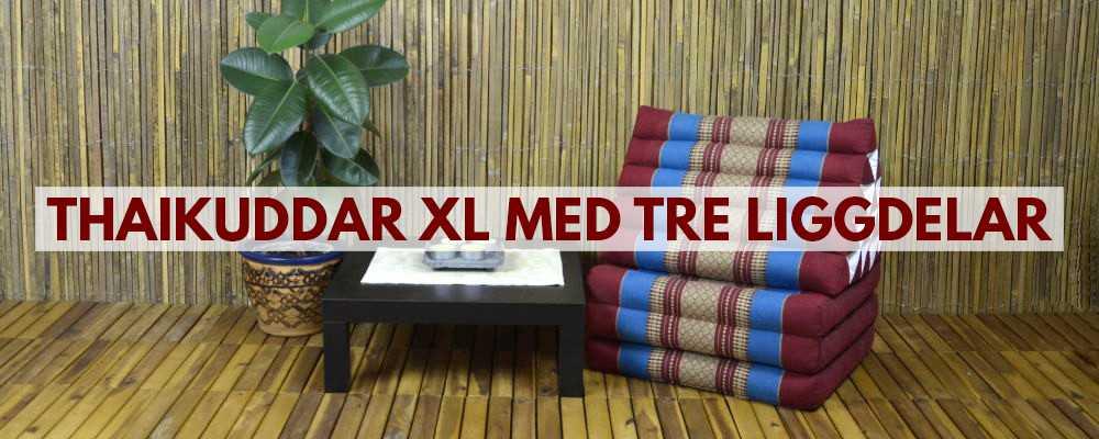 Thaikuddar & Triangelkuddar XL med tre liggdelar