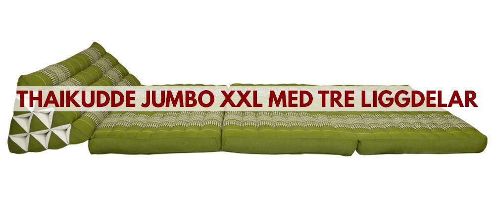 Thaikuddar & Triangelkuddar Jumbo XXL med tre liggdelar